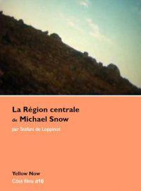 La Région centrale, de Michael Snow