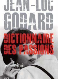 Jean-Luc Godard, dictionnaire des passions