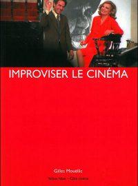 Improviser le cinéma