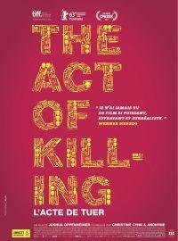 The Act of Killing – L'Acte de tuer