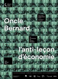 Oncle Bernard – l'anti-leçon d'économie