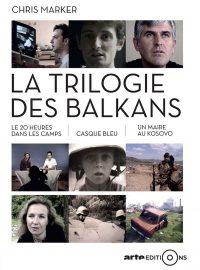 «La Trilogie des Balkans»