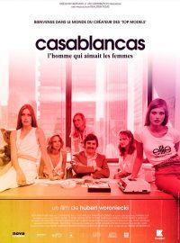 Casablancas, l'homme qui aimait les femmes
