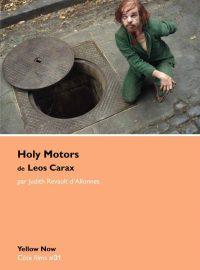 Rendez-vous Critikat #9 : Holy Motors de Leos Carax