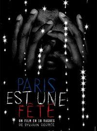 Paris est une fête – un film en 18 vagues