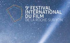 9ème Festival International du Film de La Roche-sur-Yon