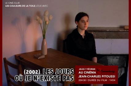 Ciné-club Les Couleurs de la Toile : «Les jours où je n'existe pas» de Jean-Charles Fitoussi