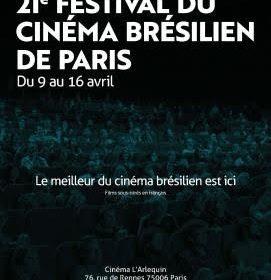 21ème édition du Festival du Cinéma Brésilien de Paris