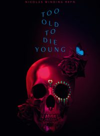 Too Old to Die Young – Episodes 1 & 2