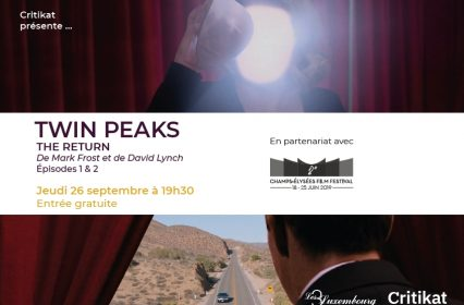 Ciné-club Critikat : Twin Peaks – The Return, épisodes 1 & 2