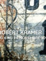 Rétrospective Robert Kramer