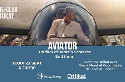 Ciné-club Critikat : « Aviator » de Martin Scorsese en 35mm