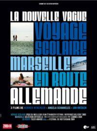 Nouvelle vague allemande (Voyage scolaire / Marseille / En route)