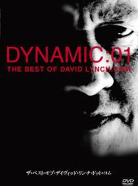 Dynamic:01 The Best of davidlynch.com