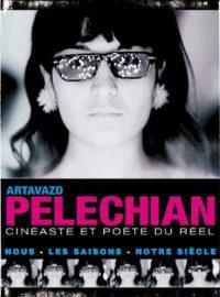 Artavazd Pelechian, cinéaste et poète du réel : Nous / Les Saisons / Notre siècle