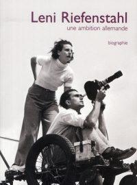 Leni Riefenstahl, une ambition allemande