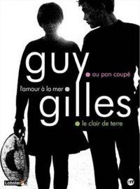 Guy Gilles : L'Amour à la mer / Au pan coupé / Le Clair de terre