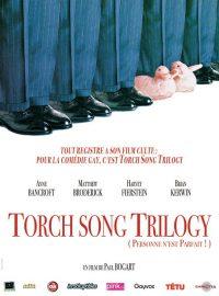 Torch Song Trilogy – Personne n'est parfait