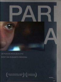 Paria / La Blessure