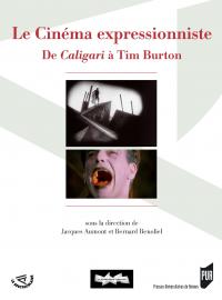 Le Cinéma expressionniste, de Caligari à Tim Burton
