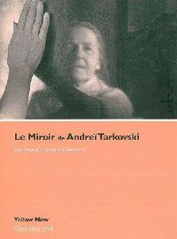 Le Miroir de Andreï Tarkovski