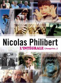 Nicolas Philibert : L'Intégrale (jusqu'ici…)