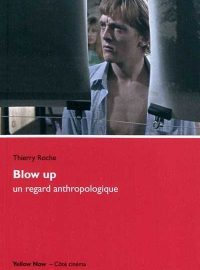Blow Up : un regard anthropologique