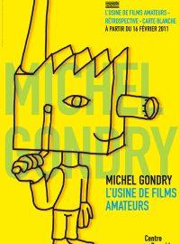 Michel Gondry – l'usine de films amateurs et carte blanche