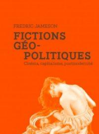 Fictions géopolitiques