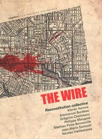 The Wire – Reconstitution collective