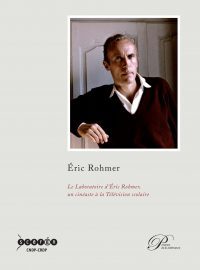 Le Laboratoire d'Éric Rohmer, un cinéaste à la télévision scolaire