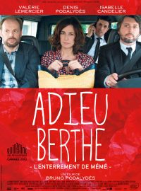 Adieu Berthe (l'enterrement de Mémé)
