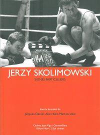 Jerzy Skolimowski – Signes particuliers