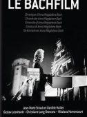 Coffret Le Bachfilm, Chronique d'Anna Magdalena Bach