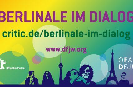 Berlinale im Dialog – 64e édition du festival de Berlin