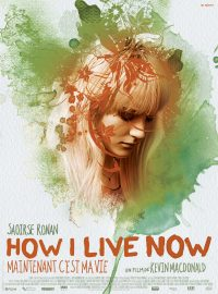How I Live Now – Maintenant c'est ma vie